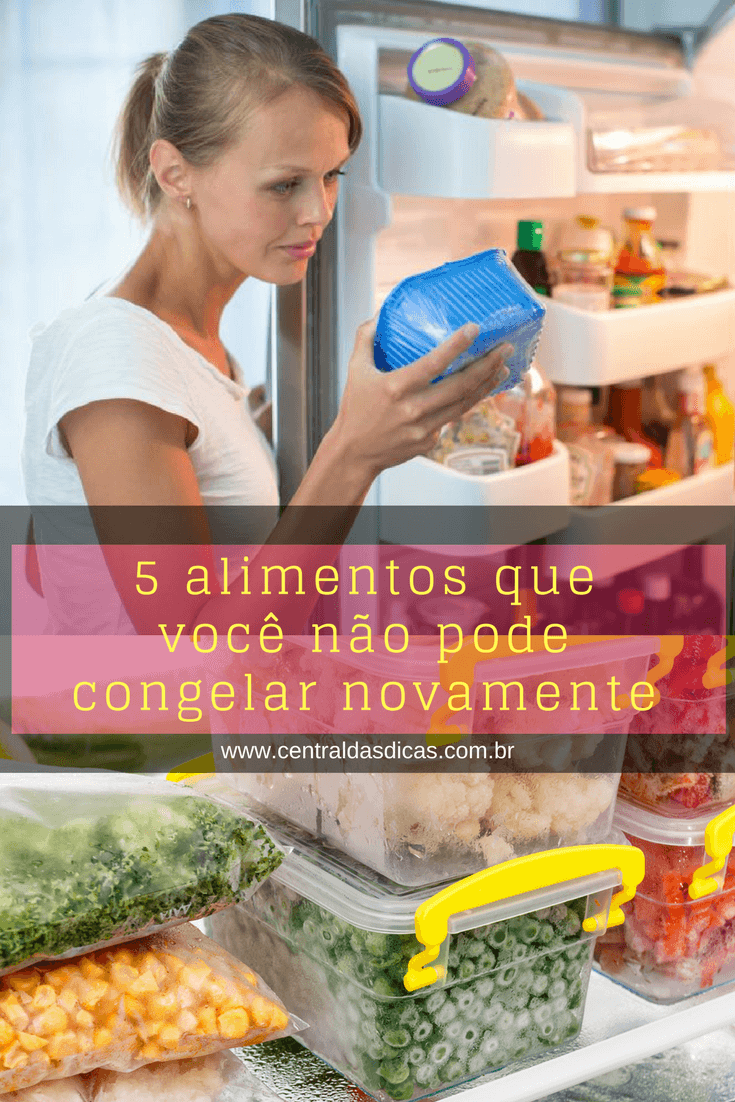 5 Alimentos que você nunca deve congelar novamente 2